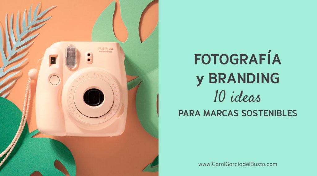 Fotografía y branding